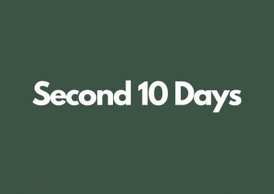 Second 10 Days